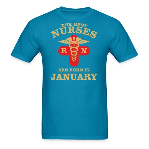 The Best Nurses are born in January  - Men's T-Shirt