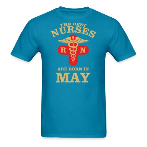 The Best Nurses are born in May - Men's T-Shirt