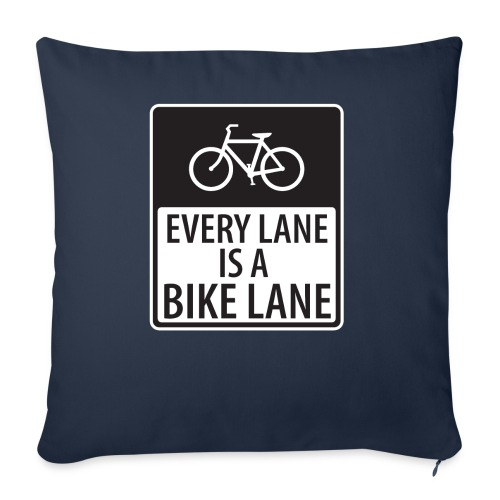 every lane is a bike lane shirt - Throw Pillow Cover