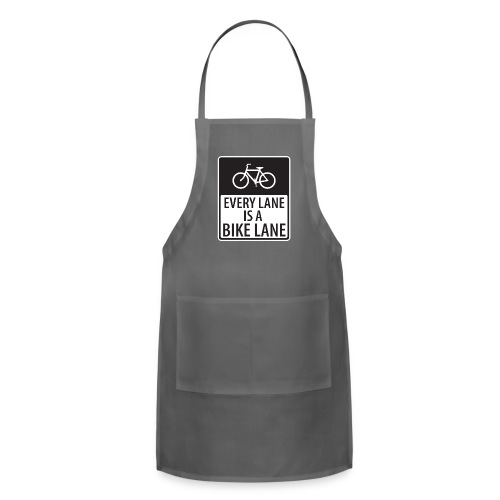 every lane is a bike lane shirt - Adjustable Apron