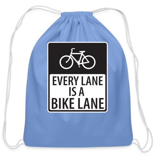 every lane is a bike lane shirt - Cotton Drawstring Bag