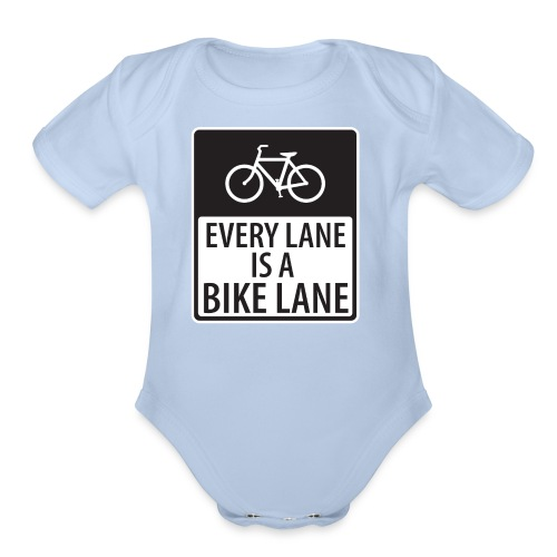 every lane is a bike lane shirt - Organic Short Sleeve Baby Bodysuit