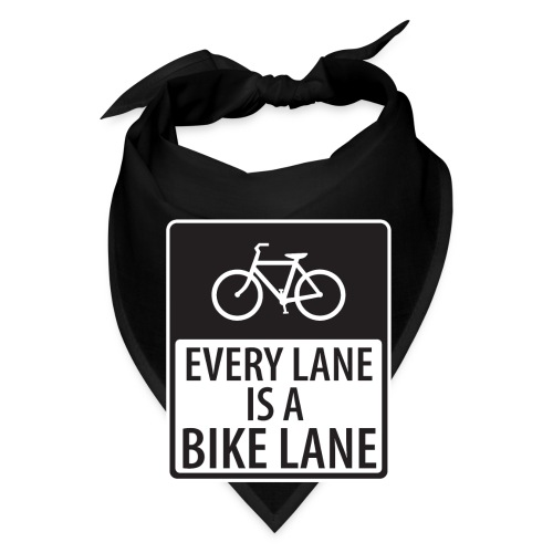 every lane is a bike lane shirt - Bandana