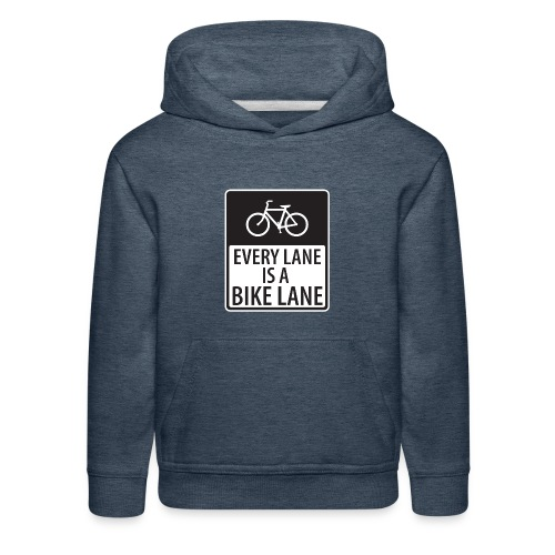 every lane is a bike lane shirt - Kids' Premium Hoodie