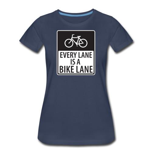 every lane is a bike lane shirt - Women's Premium T-Shirt