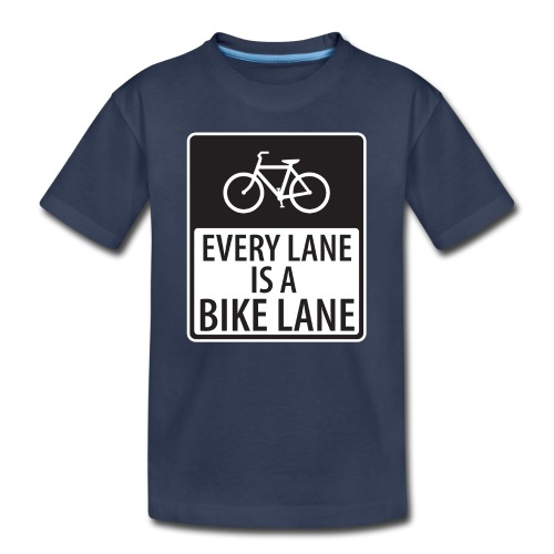 every lane is a bike lane shirt - Toddler Premium T-Shirt
