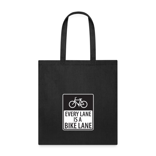 every lane is a bike lane shirt - Tote Bag