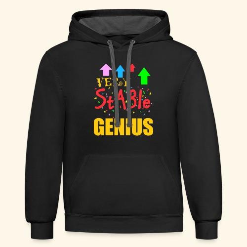 very stable genius T-Shirts - Contrast Hoodie