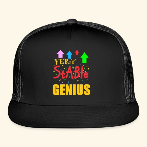 very stable genius T-Shirts - Trucker Cap