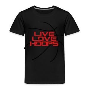 Live Love Hoops elite basketball player trainer t-shirt  - Toddler Premium T-Shirt