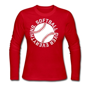 softball over everything elite player game day fan shirt - Women's Long Sleeve Jersey T-Shirt