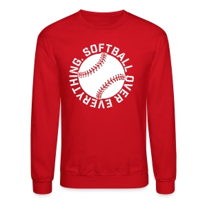 softball over everything elite player game day fan shirt - Crewneck Sweatshirt