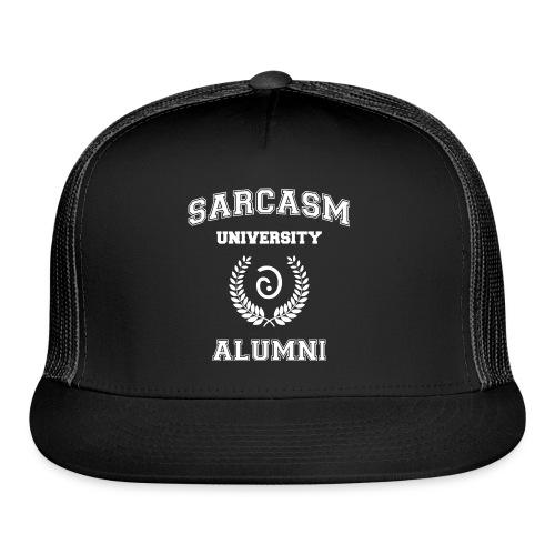 Sarcasm University Alumni - Trucker Cap