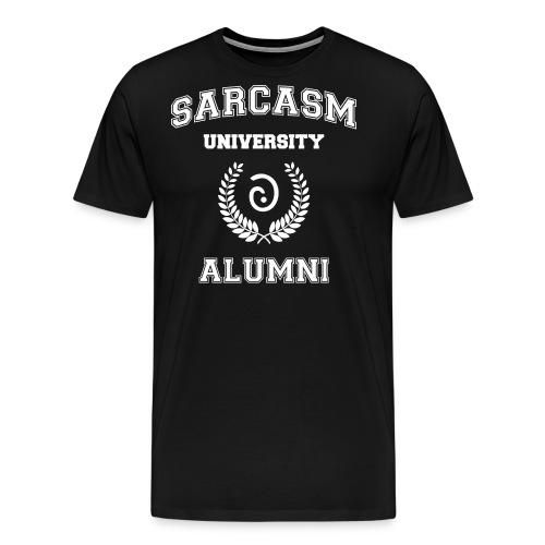Sarcasm University Alumni - Men's Premium T-Shirt