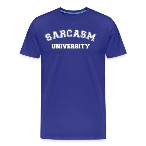 Sarcasm University - Men's Premium T-Shirt