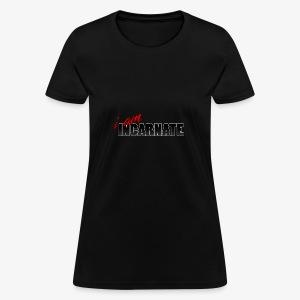 i am Incarnate - Women's T-Shirt