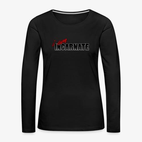 i am Incarnate - Women's Premium Long Sleeve T-Shirt
