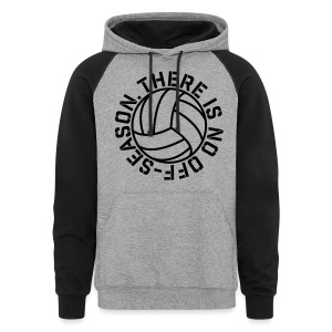 There is No Off-Season Volleyball elite player trainer t-shirt  - Colorblock Hoodie