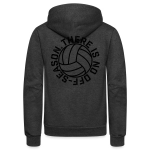 There is No Off-Season Volleyball elite player trainer t-shirt  - Unisex Fleece Zip Hoodie