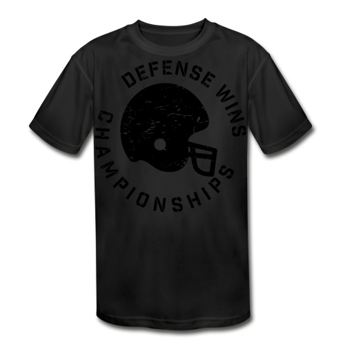 Defense Wins Championships Football elite team shirt - Kids' Moisture Wicking Performance T-Shirt