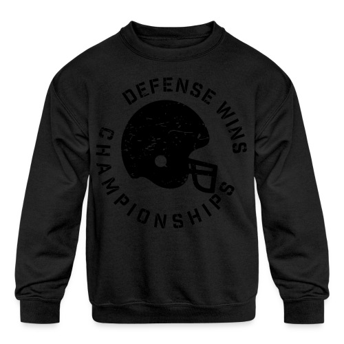 Defense Wins Championships Football elite team shirt - Kids' Crewneck Sweatshirt
