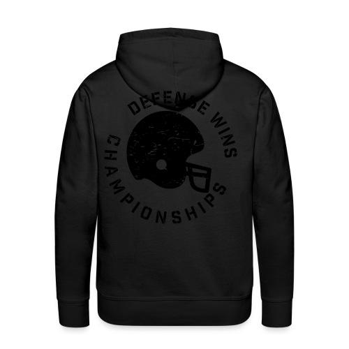 Defense Wins Championships Football elite team shirt - Men's Premium Hoodie