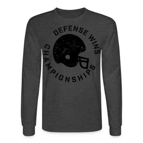 Defense Wins Championships Football elite team shirt - Men's Long Sleeve T-Shirt