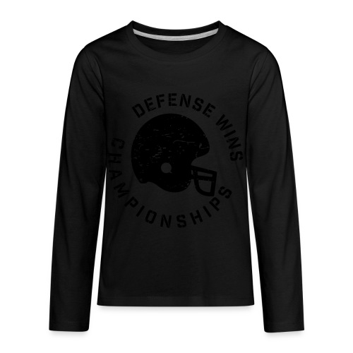 Defense Wins Championships Football elite team shirt - Kids' Premium Long Sleeve T-Shirt