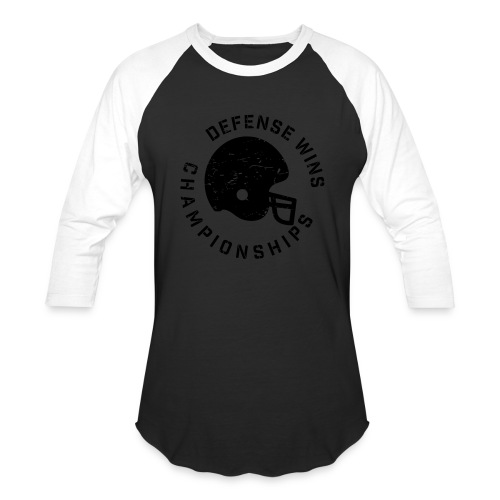 Defense Wins Championships Football elite team shirt - Baseball T-Shirt