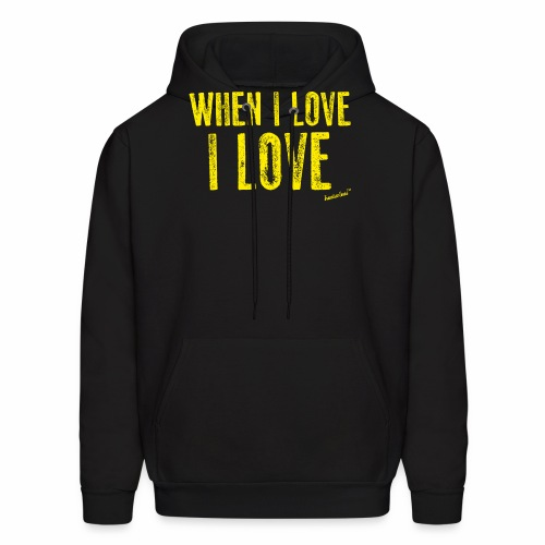 When I love I love by Francisco Evans ™ - Men's Hoodie