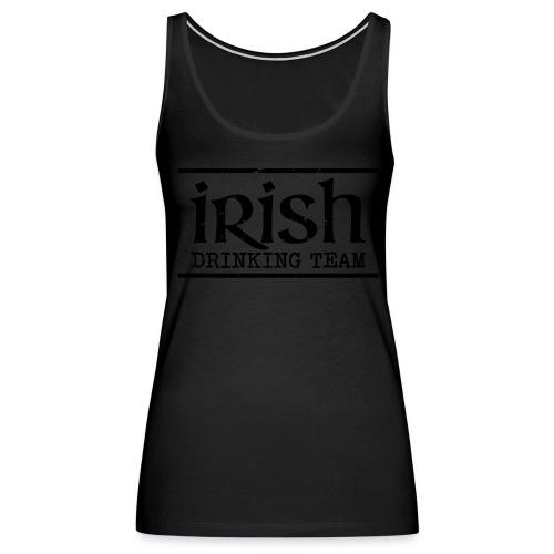 Irish Drinking Team shirt - Women's Premium Tank Top