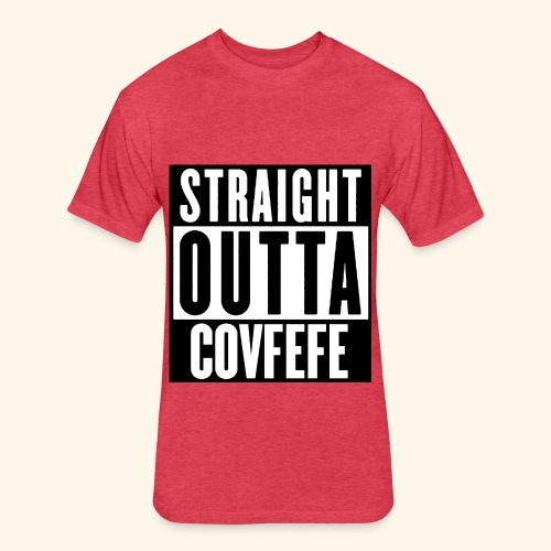 straight outta covfefe  - Fitted Cotton/Poly T-Shirt by Next Level