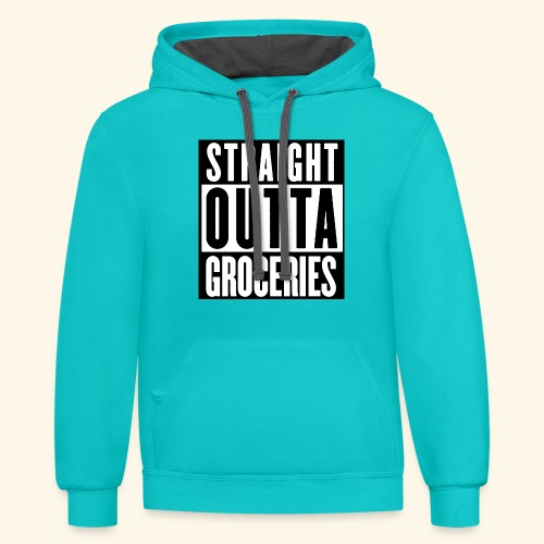 straight outta groceries  - Contrast Hoodie