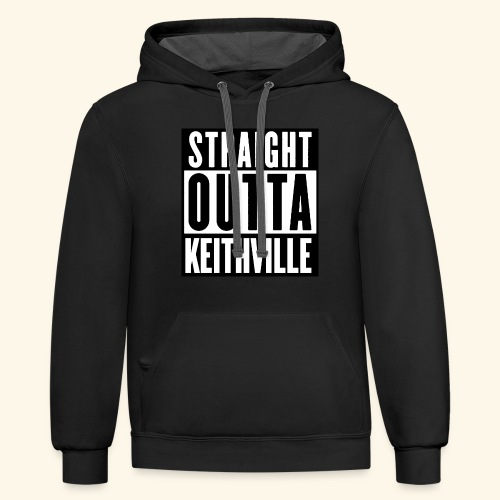 STRAIGHT OUTTA KEITHVILLE T-Shirts - Contrast Hoodie