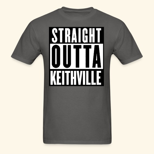 STRAIGHT OUTTA KEITHVILLE T-Shirts - Men's T-Shirt