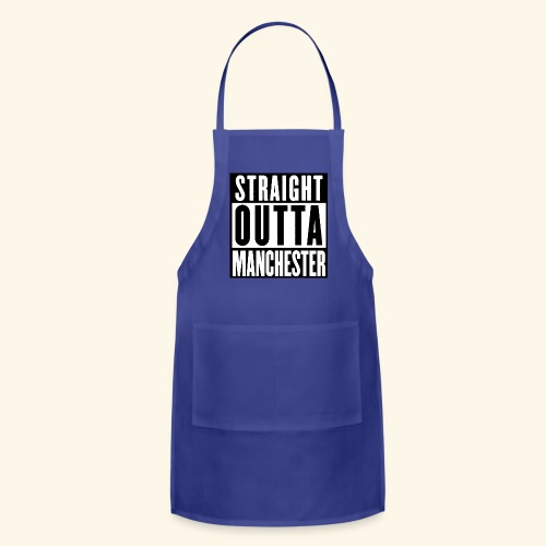 straight outta manchester  - Adjustable Apron