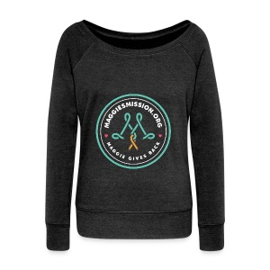 Team Maggie's Mission. - Women's Wideneck Sweatshirt