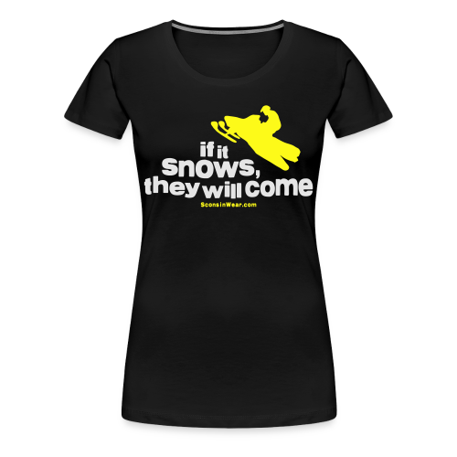If It Snows - Metalic Gold - Women's Premium T-Shirt