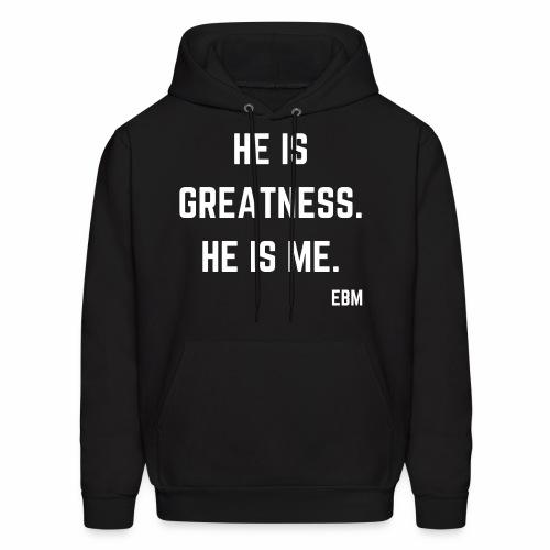 He is GREATNESS He is Me Black Men's Empowerment T-shirt Clothing by Stephanie Lahart - Men's Hoodie