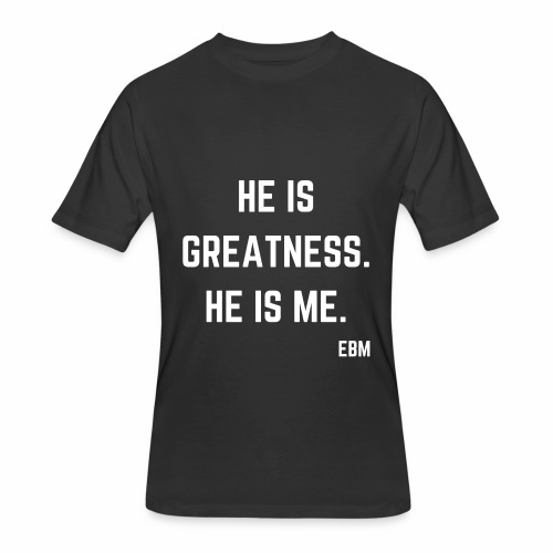 He is GREATNESS He is Me Black Men's Empowerment T-shirt Clothing by Stephanie Lahart - Men's 50/50 T-Shirt