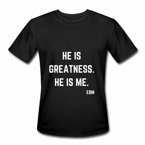 He is GREATNESS He is Me Black Men's Empowerment T-shirt Clothing by Stephanie Lahart - Men's Moisture Wicking Performance T-Shirt