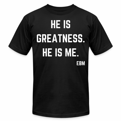 He is GREATNESS He is Me Black Men's Empowerment T-shirt Clothing by Stephanie Lahart - Men's  Jersey T-Shirt