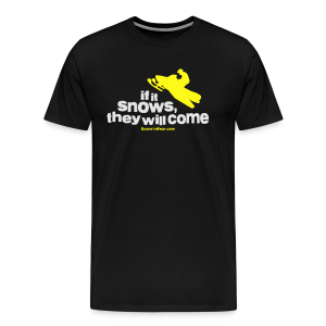 If It Snows - Men's Premium T-Shirt