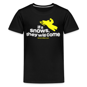 If It Snows - Kids' Premium T-Shirt