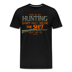 My Hunting Shirt  (Digital Print) - Men's Premium T-Shirt