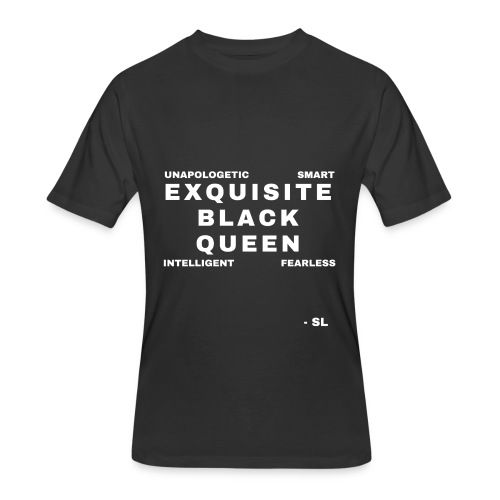 Exquisite Black Queen Unapologetic Smart Intelligent Fearless Black Woman Women's T-shirt Clothing by Stephanie Lahart - Men's 50/50 T-Shirt