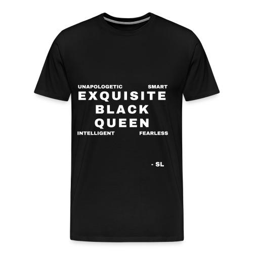Exquisite Black Queen Unapologetic Smart Intelligent Fearless Black Woman Women's T-shirt Clothing by Stephanie Lahart - Men's Premium T-Shirt