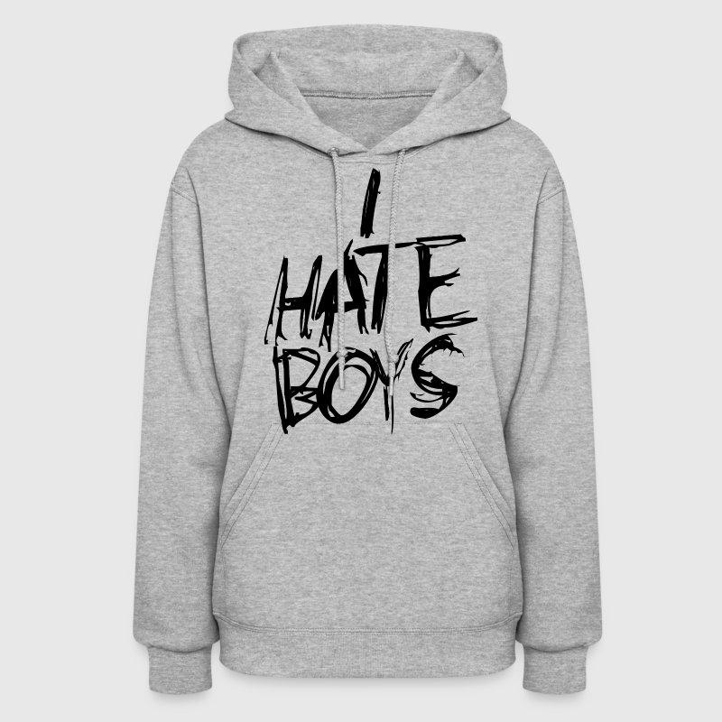 Funny teen girl humor I hate boys - Women's Hoodie