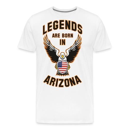 Legends are born in Arizona - Men's Premium T-Shirt