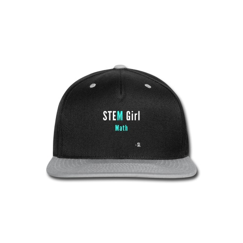 Women's STEM Girl Math T-shirt Apparel by Stephanie Lahart. - Snap-back Baseball Cap